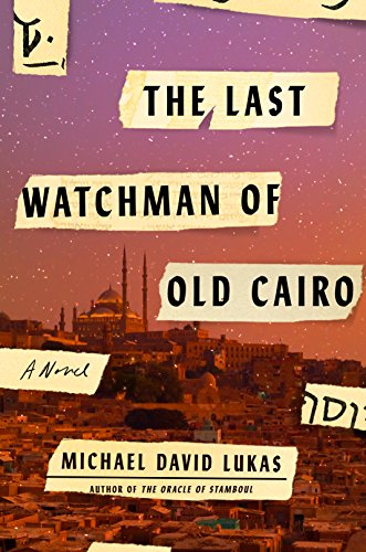 The Last Watchman of Old Cairo: A Novel ()