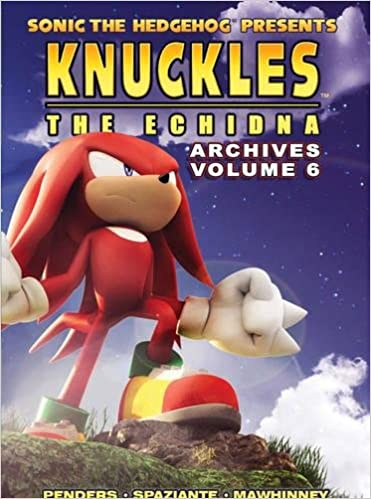 Buy Sonic The Hedgehog Presents Knuckles The Echidna Archives 6 Knuckles Archives Book Online At Low Prices In India Sonic The Hedgehog Presents Knuckles The Echidna Archives 6 Knuckles Archives Reviews