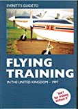img - for Everett's Guide to Flying Training in the United Kingdom 1997 book / textbook / text book