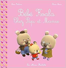 Bébé Koala - Chez Papi et Mamie