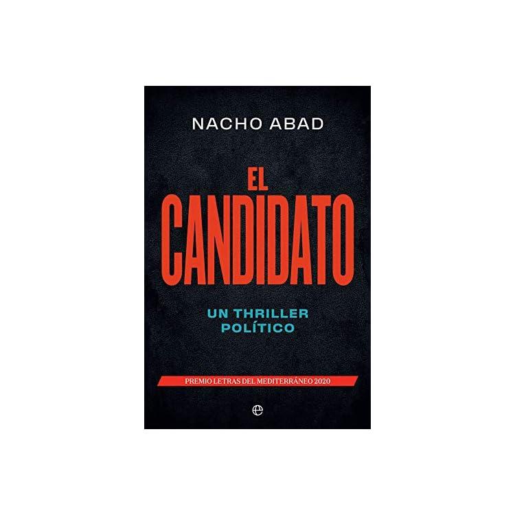 Reseña de la novela El candidato de Nacho Abad
