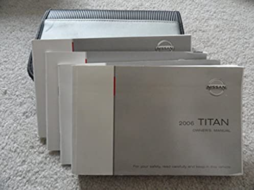 2006 nissan titan owners manual nissan amazon com books rh amazon com 2008 Nissan Titan 2005 Nissan Titan