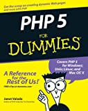PHP 5 for Dummies, Janet Valade, 0764541668