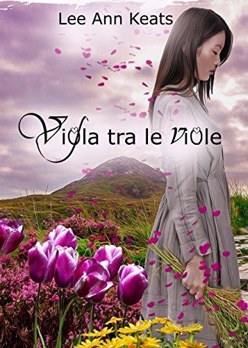 Dove i Fiori Parlano (Italian Edition)