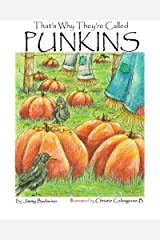 That's Why They're Called Punkins by Jimmy Badavino (2011-08-27) Paperback