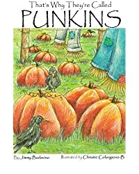 That's Why They're Called Punkins by Jimmy Badavino (2011-08-27)