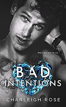 Bad Intentions (Bad Love Book 2) by [Rose, Charleigh]