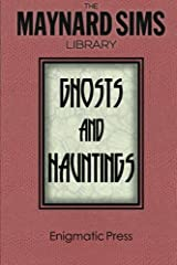 Ghosts and Hauntings (Maynard Sims Library)