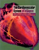 img - for The Cardiovascular System at a Glance by Philip I. Aaronson (1999-08-12) book / textbook / text book