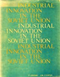 img - for Industrial Innovation in Soviet Union book / textbook / text book