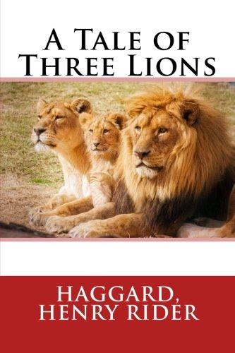 Download A Tale of Three Lions pdf epub