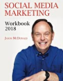 img - for Social Media Marketing Workbook: 2018 Edition - How to Use Social Media for Business book / textbook / text book
