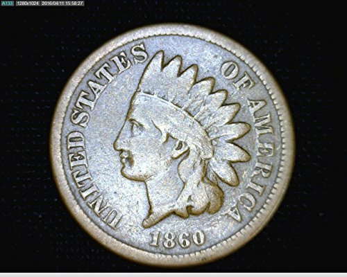 - 1860 U.S. Indian Head Copper-Nickel Cent / Penny Circulated to VG