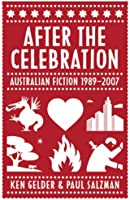 After The Celebration: Australian Fiction