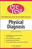 Physical Diagnosis PreTest Self Assessment and Review, Sixth Edition