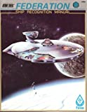 Federation Ship Recognition Manual, Forest G. Brown, 0931787424