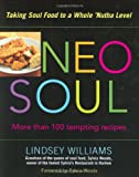 Neo Soul: Taking Soul Food to a Whole  Nutha Level