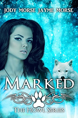 Marked (Howl Series Book 5)