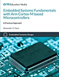 Embedded Systems Fundamentals with ARM Cortex-M