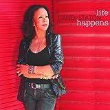 Life Happens by Candi Staton (2014-05-13)