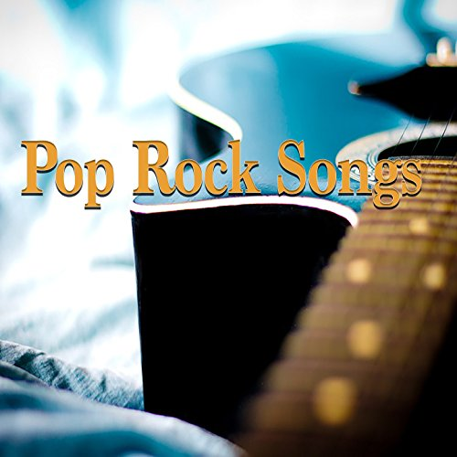 ... Pop Rock Songs: Acoustic and E..