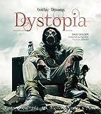 Dystopia: Post-Apocalyptic Art, Fiction, Movies