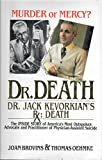 img - for Dr. Death: Dr. Jack Kevorkian's Rx : Death book / textbook / text book