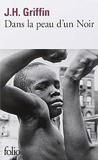 Dans la peau d'un noir, Griffin, John Howard