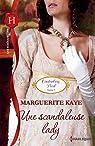 Une scandaleuse lady par Kaye