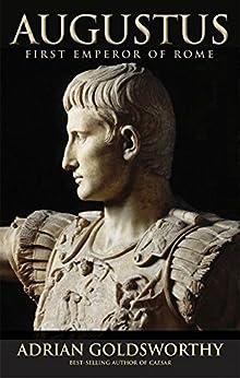 Augustus by [Goldsworthy, Adrian]
