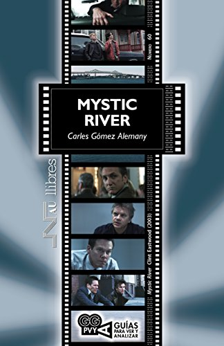 Mystic River (Mystic River), Clint Eastwood (2003) (Guías para ver