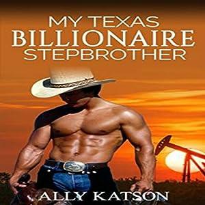 My Texas Billionaire Stepbrother Audiobook