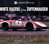 White Racers from Zuffenhausen, Karl Ludvigsen, 1583882189