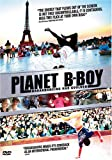 Planet B-Boy [2008] (REGION 1) (NTSC) [UK Import]
