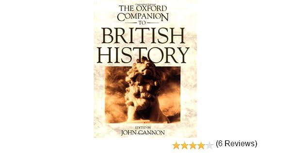 The Oxford Companion to British History: Amazon.es: Cannon, John: Libros en idiomas extranjeros
