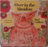 Over in the Meadow, Paul Galdone, 0136466540