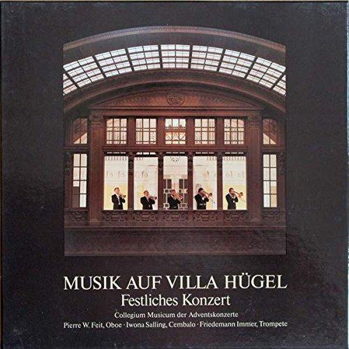Price comparison product image Collegium Musicum Essen ,  Pierre W. Feit ,  Iwona Salling ,  Friedemann Immer - Musik Auf Villa Hügel Festliches Konzert - Gema - 00.3017