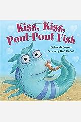 Kiss, Kiss, Pout-Pout Fish (A Pout-Pout Fish Mini Adventure) Board book