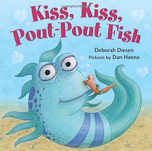 Book cover from Kiss, Kiss, Pout-Pout Fish (A Pout-Pout Fish Mini Adventure) by Deborah Diesen