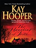 The Haunting of Josie, Kay Hooper, 1410403440