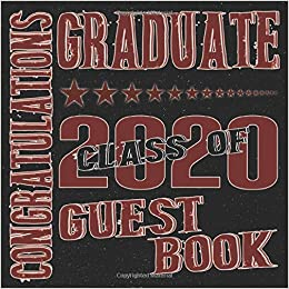 Congratulations Graduate Class Of 2020 Guest Book Graduation Party Keepsake Scr