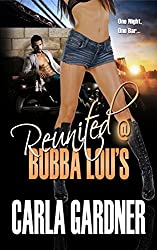 @ BUBBA LOU'S (Reunited @ Bubba Lou's Book 1)
