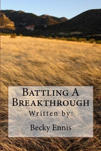 Battling A Breakthrough