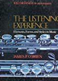 The Listening Experience: Elements, forms, and Styles in Music (Accompanying Records), James P. O'Brien, P6 19912, 6 Record Set, 1987