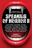 img - for Speaking of Horror II: Interviews with 18 Masters of Horror! book / textbook / text book