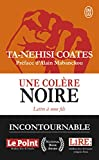 img - for Une col re noire : Lettre   mon fils [ Between the World and Me ] (French Edition) book / textbook / text book