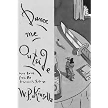 Dance Me Outside: More Tales from the Ermineskin Reserve (Nonpareil Books)