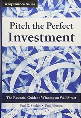 Pitch The Perfect Investment: The Essential Guide To Winning On Wall Street Descargar PDF Ahora