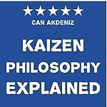 Kaizen Philosophy Explained | Can Akdeniz