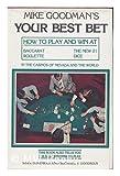 Mike Goodman's Your Best Bet, Mike Goodman and Michael J. Goodman, 0912588098